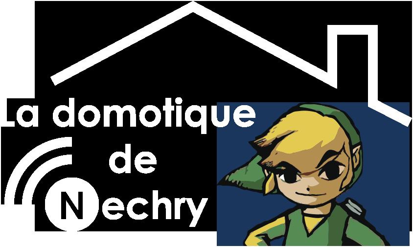 La domotique de Nechry